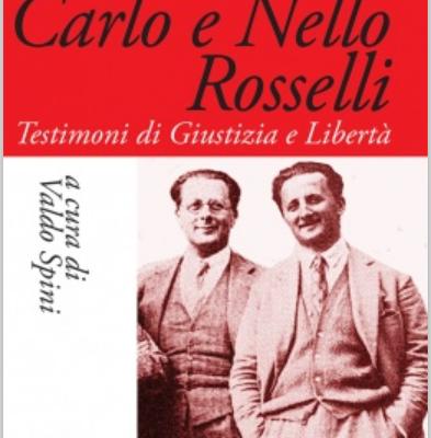 Il nuovo libro su Carlo e Nello Rosselli